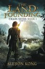The Land: Founding: A LitRPG Saga (Chaos Seeds) (Volume 1)