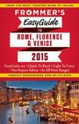 Frommer's EasyGuide to Rome Florence and Venice