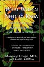 What Women Need to Know From Headaches to Heart Disease and Everything in Between
