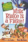 My Weirder-est School 4 Miss Blake Is a Flake