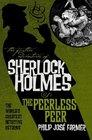 The Further Adventures of Sherlock Holmes The Peerless Peer
