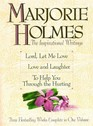 Marjorie Holmes The Inspirational Writings  Lord Let Me Love Love and Laughter to Help You Through the Hurting
