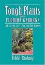 Tough Plants for Florida Gardens