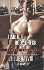 Time Out and Body Check