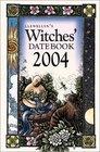 Llewellyn's Witches Datebook 2004 Calendar