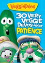 30 Very Veggie Devos about Patience