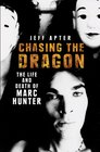Chasing the Dragon Life  Death of Marc Hunter
