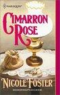 Cimarron Rose (Harlequin Historical Series, No 560)