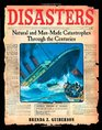 Disasters Natural and Man-Made Catastrophes Through the Centuries