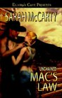 Mac's Law (Unchained, Bk 1)