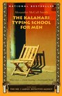 The Kalahari Typing School for Men (No 1 Ladies' Detective Agency, Bk 4)