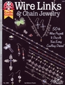Wire links  chain jewelry 50 wire projects to dazzle your every crafting desire