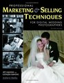 Professional Marketing  Selling Techniques for Digital Wedding Photographers