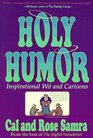 Holy Humor A Book of Inspirational Wit and Cartoons