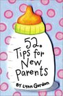 52 Tips for New Parents (52 Decks)
