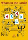 What's in the CardsText 52 Activities for Using ABAX Miniature Letter Cards