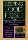 Keeping Food Fresh: Old World Techniques and Recipes