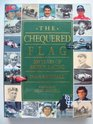 The Chequered Flag 100 Years of Motor Racing