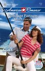 Reluctant Partners (Second Sons, Bk 1) (Harlequin American Romance, No 1216)