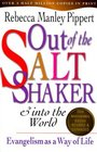 Out of the Saltshaker into the World: Evangelism As a Way of Life