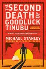 The Second Death of Goodluck Tinubu (Detective Kubu, Bk 2)