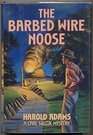 Barbed Wire Noose: A Carl Wilcox Mystery