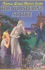 The Whispering Statue (Nancy Drew, Book 14)