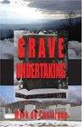 Grave Undertaking (Buryin' Barry, Bk 2)