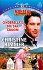 Cinderella's Big Sky Groom (Montana Mavericks) (Silhouette Special Edition, No 1280)
