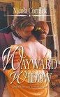 Wayward Widow (Tallants, Bk 3) (Harlequin Historical, No 700)
