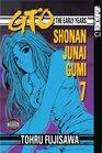 GTO: The Early Years -- Shonan Junai Gumi Volume 7 (Shonan Junai Gumi (Graphic Novels))