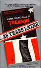 None Dare Call It Treason - 25 Years Later