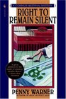Right to Remain Silent  (Connor Westphal)