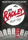 Los Radley / The Radleys