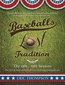 Baseball Stories Baseball's LOST Tradition The Untold Story of Baseball's First Self-imposed Expansion
