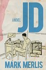 JD A Novel