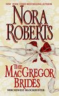 The MacGregor Brides (MacGregors, Bk 8)