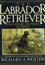 The Labrador Retriever  The Historythe PeopleRevisited Second Edition