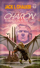 Charon: A Dragon at the Gate (Four Lords of the Diamond, Bk 3)