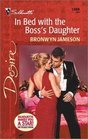 In Bed With The Boss's Daughter (Silhouette Desire, No 1380)