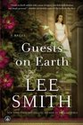 Guests on Earth A Novel