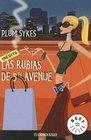 RUBIAS DE 5TH AVENUE LAS