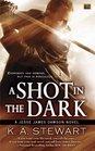 A Shot in the Dark (Jesse Dawson Bk 2)