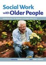 Social Work with Older People Approaches to Person-Centred Practice