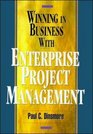 Winning in Business With Enterprise Project Management