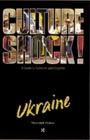Ukraine (Culture Shock! Guides)