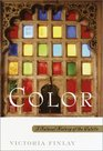 Color: A Natural History of the Palette