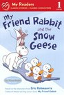 My Friend Rabbit and the Snow Geese