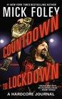 Countdown to Lockdown A Hardcore Journal