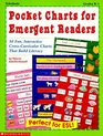 Pocket Charts for Emergent Readers: 30 Fun, Interactive Cross-Curricular Charts That Build Literacy (Grades K-1)
